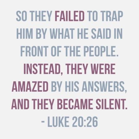 Luke 20:26 40 Days of Lent