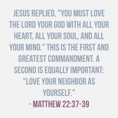 matthew 22:37-39 40 Days of Lent