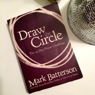 draw the circle 40 day prayer challenge 2016
